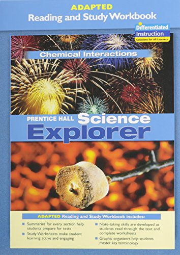 9780131665514: PRENTICE HALL SCIENCE EXPLORER CHEMICAL INTERACTIONS ADAPTED READING AND STUDY WORKBOOK