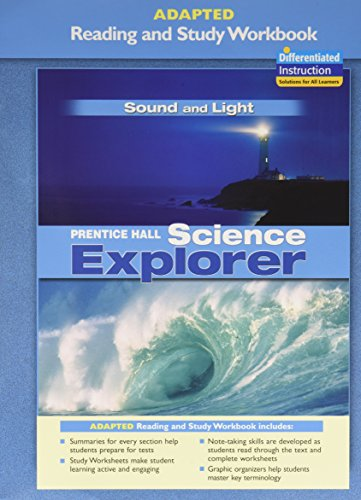 9780131665552: PRENTICE HALL SCIENCE EXPLORER SOUND AND LIGHT ADAPTED READING AND STUDY WORKBOOK