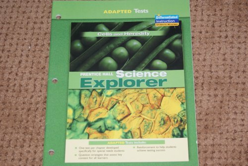 9780131665767: Prentice Hall Science Explorer Adapted Tests Cells and Heredity