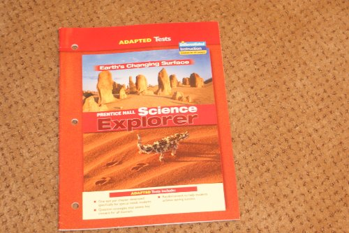 9780131665811: Adapted Tests Earth's Changing Surface Prentice Hall Science Explorer