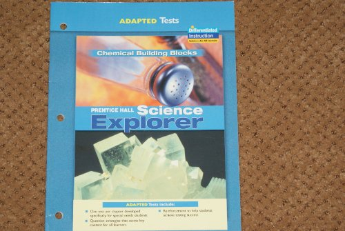 9780131665859: Prentice Hall Science Explorer: Adapted Tests Chemical Building Blocks