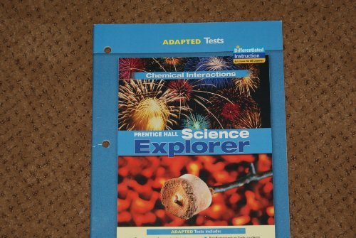 Adapted Test Chemical Interactions Science Explorer: Prentice Hall