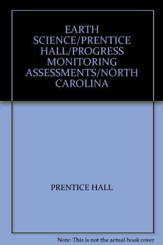 9780131666108: EARTH SCIENCE/PRENTICE HALL/PROGRESS MONITORING ASSESSMENTS/NORTH CAROLINA