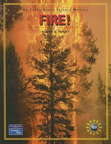 9780131666382: PRENTICE HALL EVENT BASED SCIENCE FIRE! STUDENT EDITION 2005C