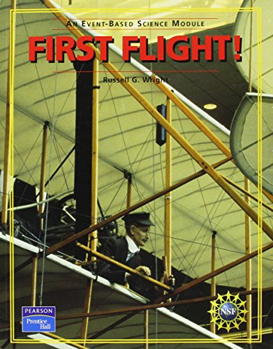 9780131666399: PRENTICE HALL EVENT BASED SCIENCE FIRST FLIGHT! STUDENT EDITION 2005C