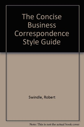 9780131666528: The Concise Business Correspondence Style Guide