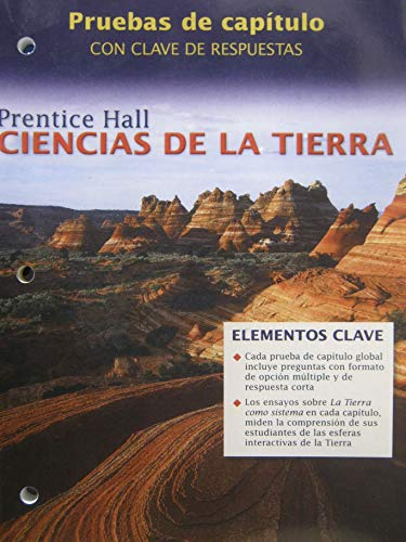 9780131666917: EARTH SCIENCE/PRENTICE HALL/CHAPTER TESTS WITH ANSWER KEY(SPANISH EDITION)/CIENCIAS DE LA TIERRA/PRENTICE HALL/PRUEBAS DE CAPITULO CON CLAVE DE RESPUESTAS