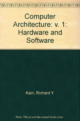 9780131667525: Computer Architecture: Software and Hardware