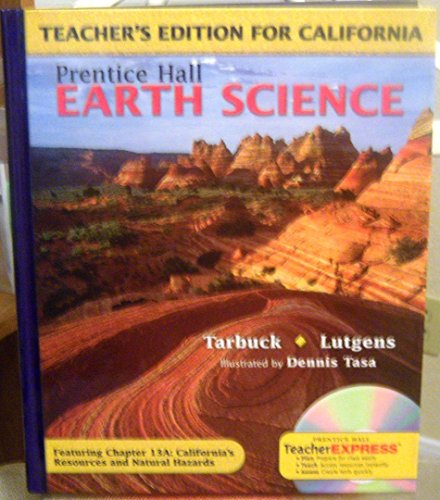 9780131667563: Earth Science California Teacher's Edition