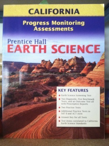 9780131667570: Earth Science, Progress Monitoring Assessments California