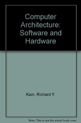 9780131667785: Computer Architecture: Software and Hardware