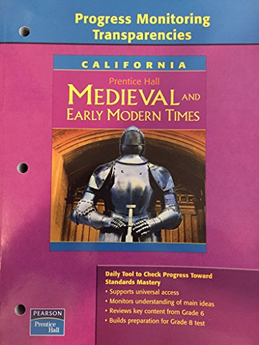 Progress Monitoring Transparencies California Medieval and Early: Pearson