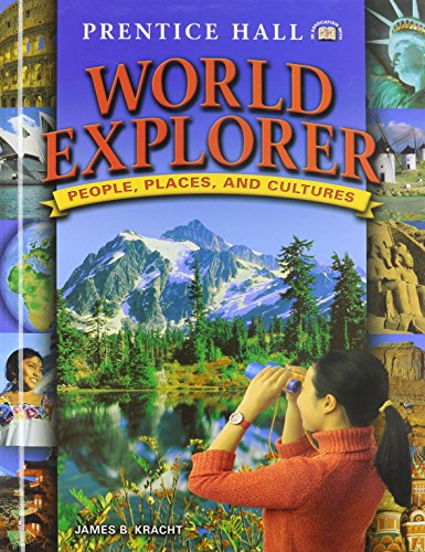 9780131668003: PRENTICE HALL WORLD EXPLORER: PEOPLE PLACES CULTURES STUDENT EDITION 2005C
