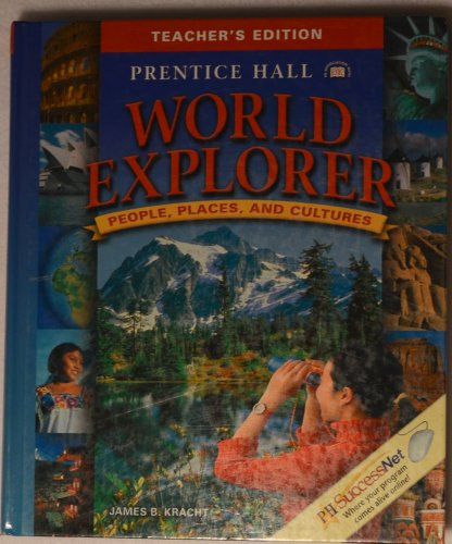 9780131668010: Prentice Hall World Explorer: People, Places, and Cultures, Teacher's Edition