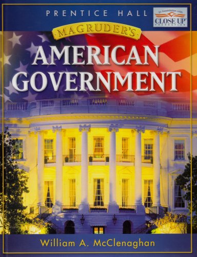 9780131668034: MAGRUDER'S AMERICAN GOVERNMENT STUDENT EDITION