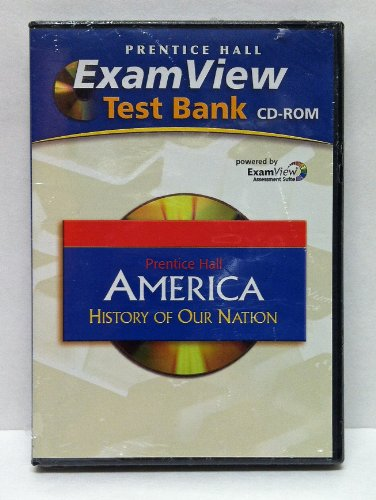 9780131668492: America: History of Our Nation: Examview(R) Test Bank CD-ROM 0131668498