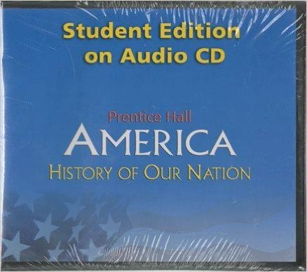 9780131668508: AMERICA: HISTORY OF OUR NATION SE BOOK ON CD 2007C