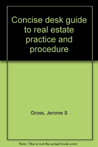 9780131669345: Concise desk guide to real estate practice and procedure