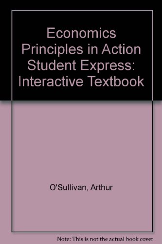 9780131669468: Economics Principles in Action Student Express: Interactive Textbook