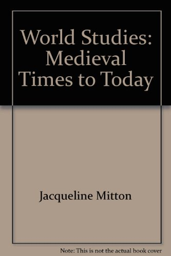 World Studies: Medieval Times to Today - StudentEXPRESS (0131669753) by Mitton, Jacqueline