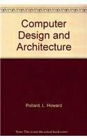 9780131672550: Computer Design and Architecture