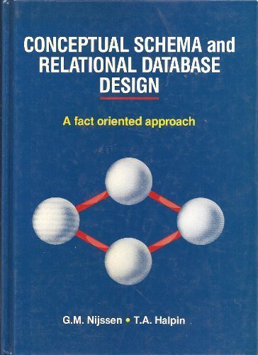 9780131672635: Conceptual Schema and Relational Database Design: A Fact Oriented Approach