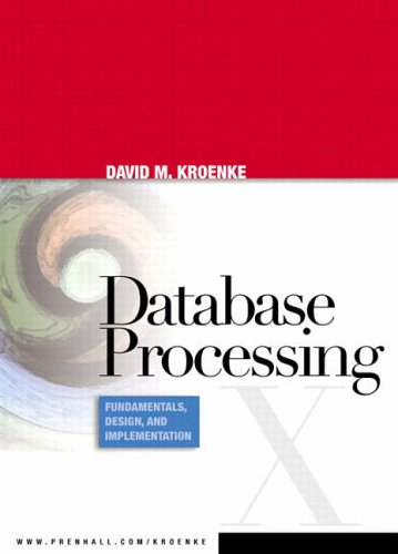 9780131672673: Database Processing: Fundamentals, Design and Implementation