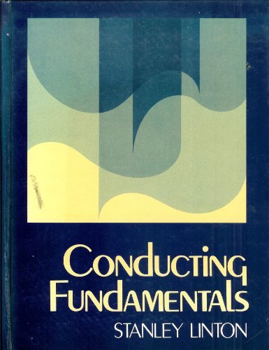 Conducting Fundamentals: Linton, Stanley