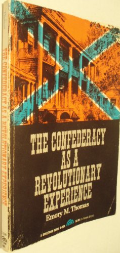 9780131673465: The Confederacy As A Revolutionary Experience