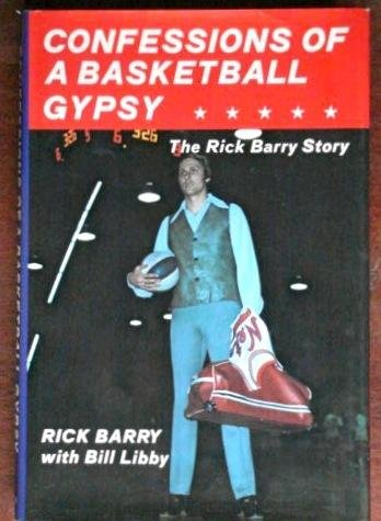 9780131674455: Confessions of a Basketball Gypsy: The Rick Barry Story