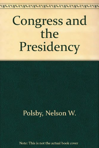 9780131676190: Congress and the Presidency