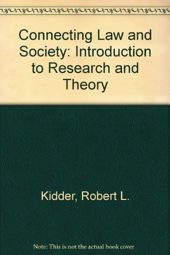 9780131678095: Connecting Law and Society: Introduction to Research and Theory