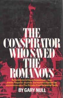 9780131678255: The Conspirator Who Saved the Romanovs