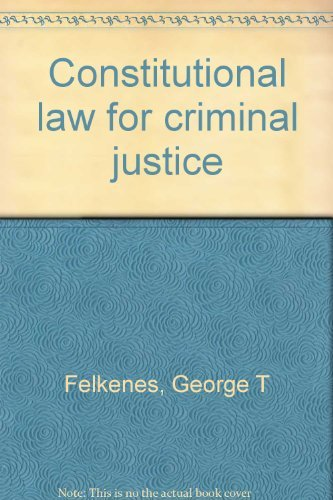 9780131678330: Constitutional law for criminal justice