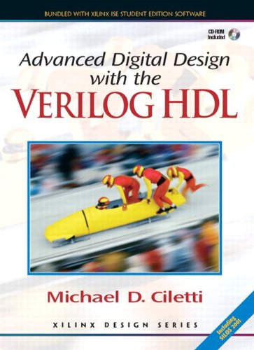9780131678446: Advanced Digital Design with the Verilog(TM) HDL + Xilinx 6.3 Student Edition Package