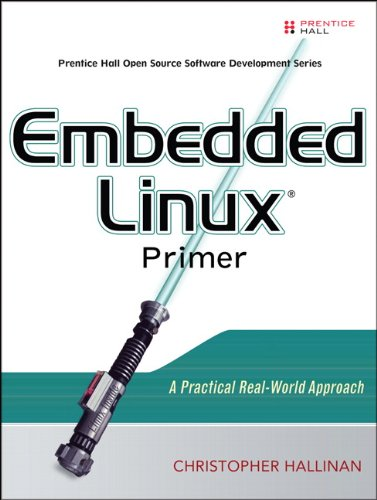 9780131679849: Embedded Linux Primer: A Practical, Real-World Approach