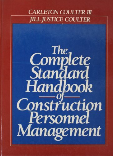 9780131681132: The Complete Standard Handbook of Construction Personnel Management