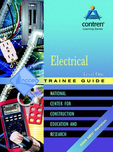 9780131682245: Electrical 2005: Trainee Guide Level 1