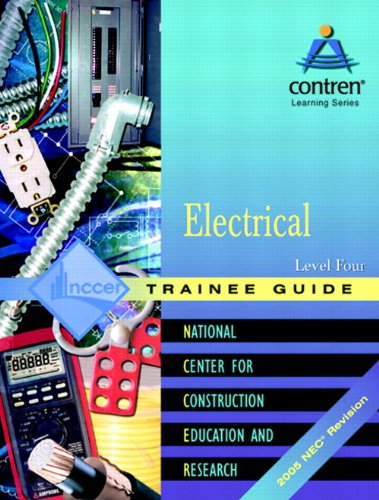 9780131682351: Electrical Level 4 Trainee Guide 2005 NEC: Trainee Guide, 2005 NEC Level 4