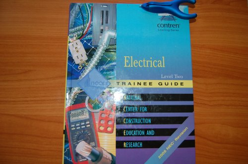 9780131684485: Electrical: Trainee Guide 2005 NEC Level 2