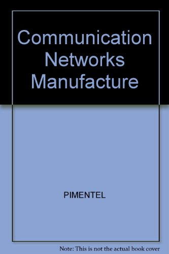 9780131685765: Communication Networks Manufacture