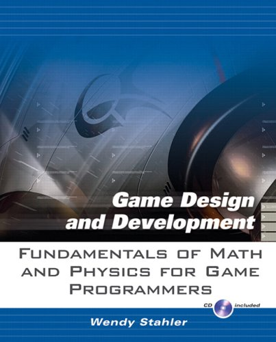 9780131687424: Fundamentals of Math and Physics for Game Programmers