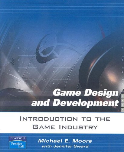 9780131687431: Introduction to the Game Industry (Game Design and Development)