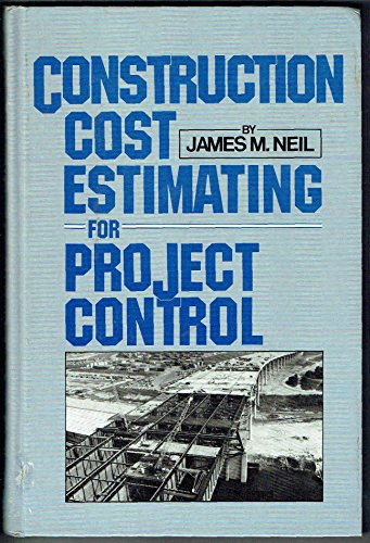 9780131687578: Construction Cost Estimating for Project Control