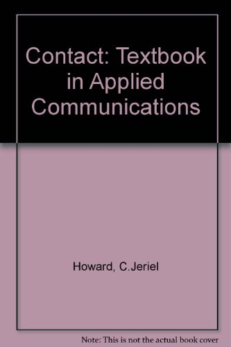 9780131690790: Contact, a textbook in applied communications