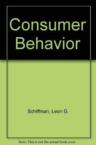 Consumer behavior by leon schiffman abebooks consumer behavior leon g schiffman fandeluxe Image collections