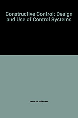 9780131693678: Constructive Control: Design and Use of Control Systems
