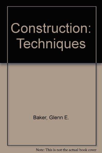 9780131694095: Construction: Techniques