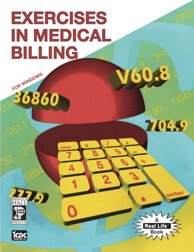 9780131694651: Exercises in Medical Billing