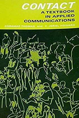 9780131695573: Contact: A Textbook in Applied Communications